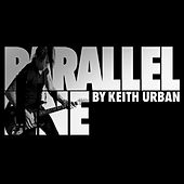 Parallel Line by Keith Urban