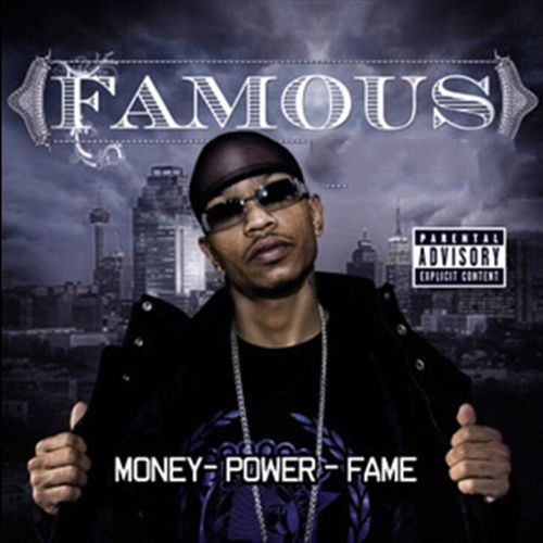 Money Power Fame de Famous