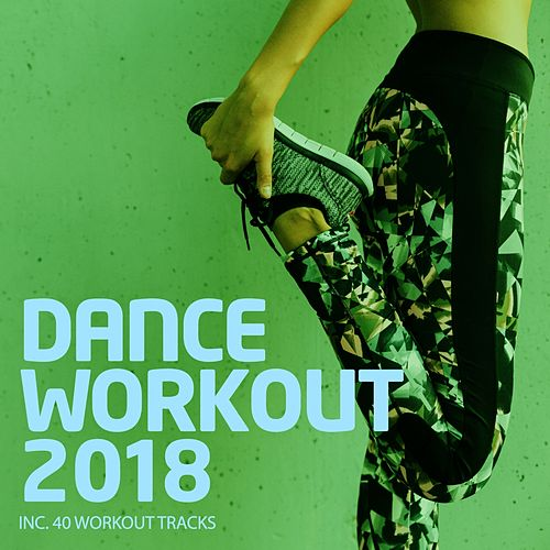 Dance Workout 2018 - EP by Various Artists