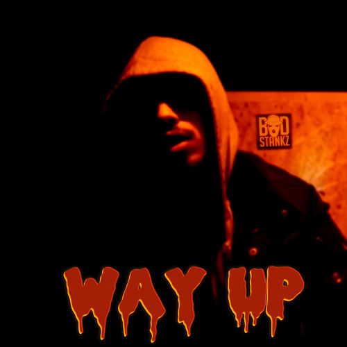 Way Up by Bud Stankz