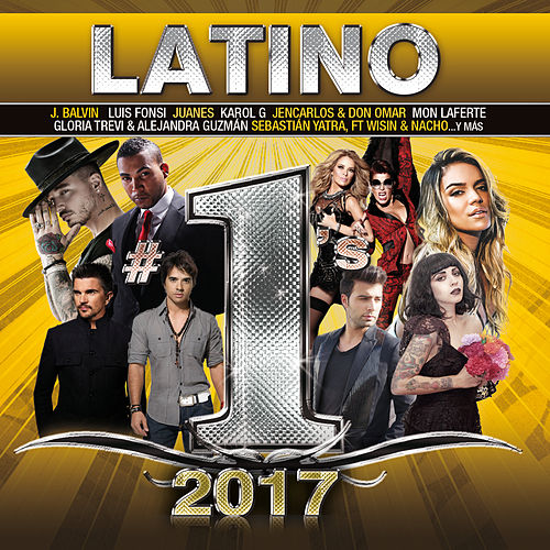 Latino #1's 2017 de Various Artists