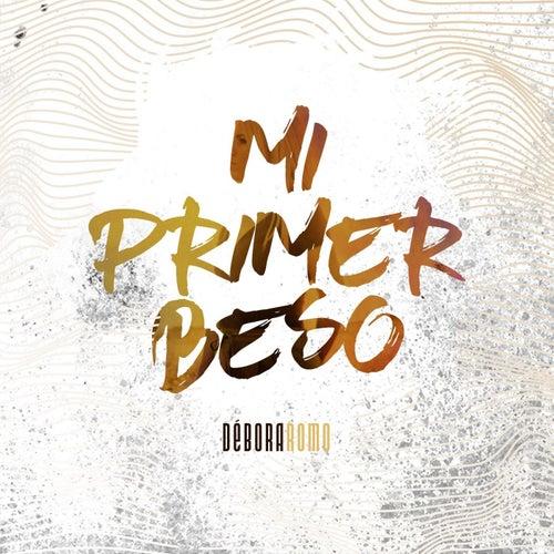 Mi Primer Beso by Débora Romo