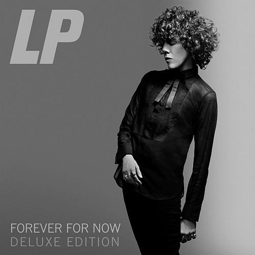Forever For Now (Deluxe Edition) von LP