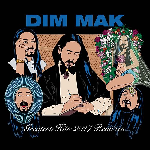 Dim Mak Greatest Hits 2017: Remixes von Various Artists