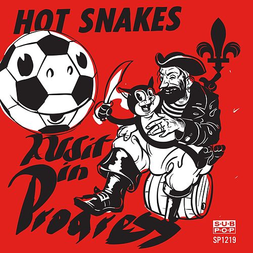 Audit in Progress by Hot Snakes