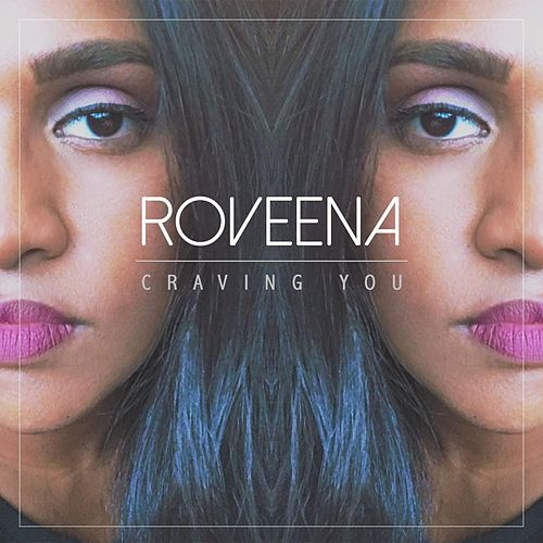 Craving You von Roveena