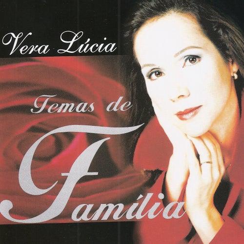 Temas de Família by Vera Lúcia