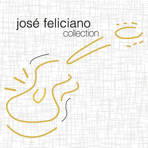 Collection by Jose Feliciano