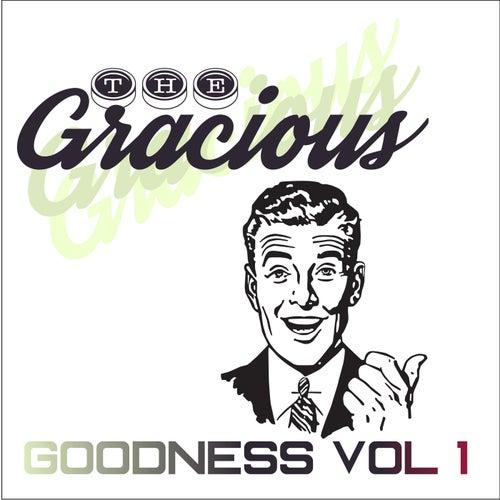 Goodness, Vol. 1 de Gracious