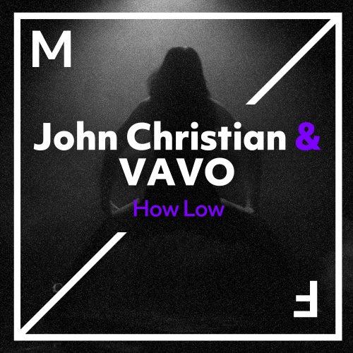 How Low von John Christian