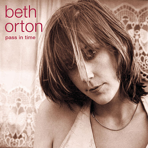 Pass In Time: The Definitive Collection von Beth Orton