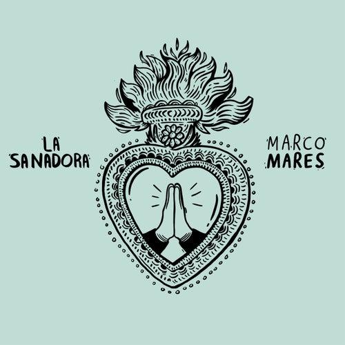 La Sanadora von Marco Mares