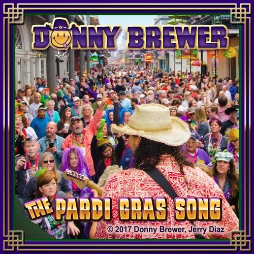 The Pardi Gras Song de Donny Brewer