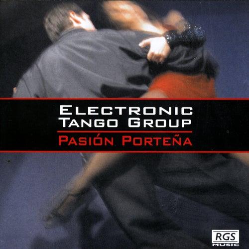 Pasión Porteña de Electronic Tango Club