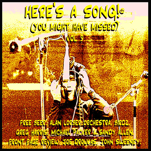 Here's A Song!® (You Might Have Missed) Vol 9 by Various Artists