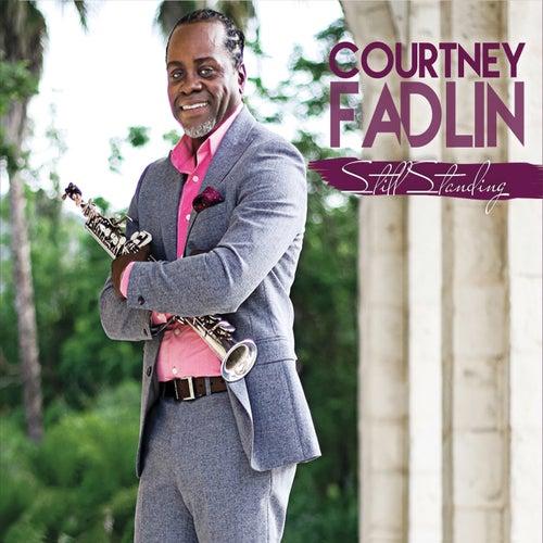 Still Standing by Courtney Fadlin