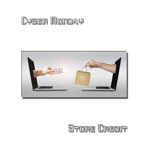 Store Credit - EP by Cyber Monday