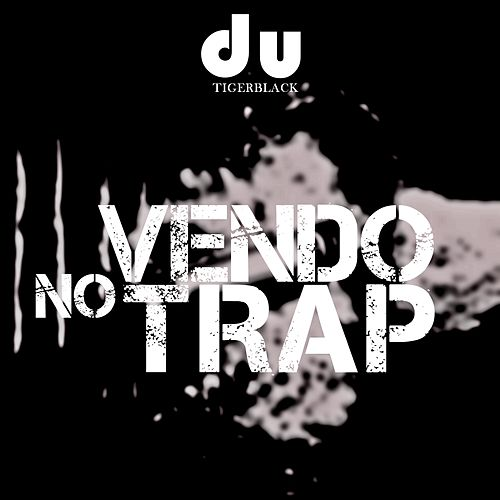 No Vendo Trap by Du