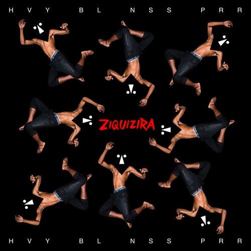 Ziquizira by Heavy Baile
