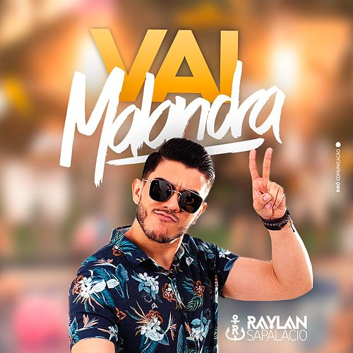 Vai Malandra de Raylan Sapalacio