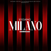 Milano by Soolking