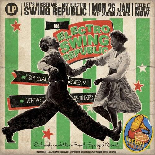 Mo' Electro Swing Republic - Let's Misbehave (Deluxe Version) de Swing Republic