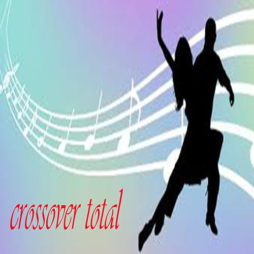 Crossover Total de Various Artists