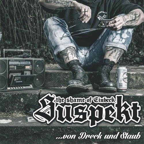 Von Dreck und Staub by Suspekt