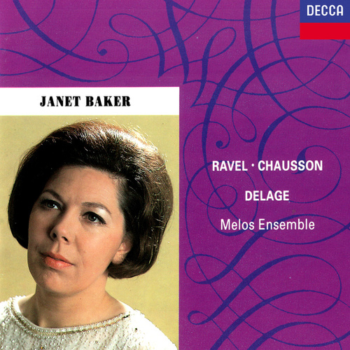 French Songs by Ravel, Chausson & Delage de Dame Janet Baker