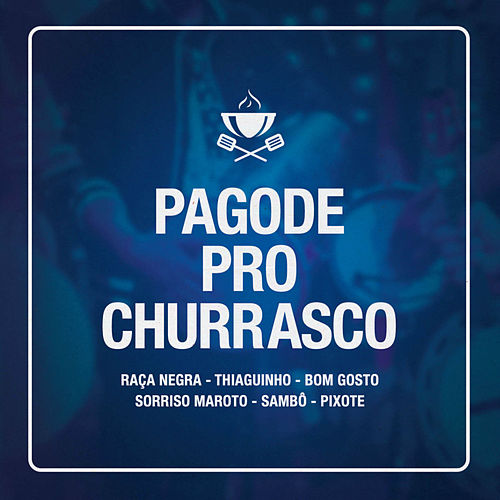 Pagode Pro Churrasco (Ao Vivo) de Various Artists