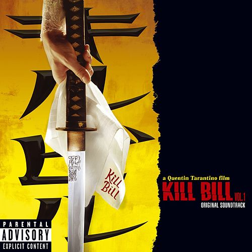 Kill Bill Vol. 1 de Various Artists