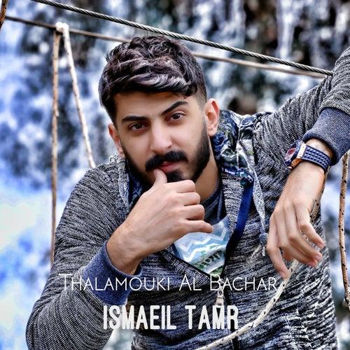 Thalamouki Al Bachar de Ismaeil Tamr