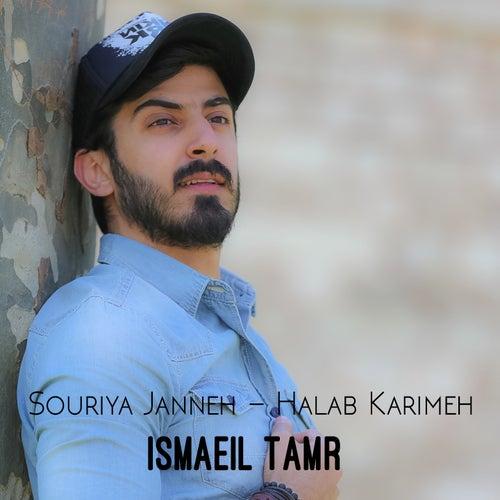 Souriya Janneh (Halab Karimeh) de Ismaeil Tamr