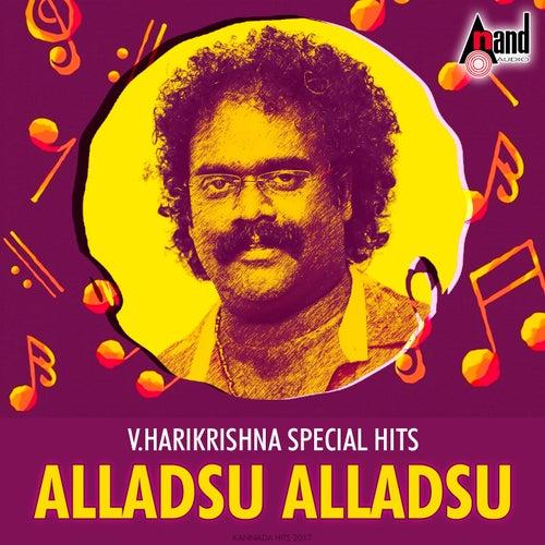 V. Harikrishna - Special Hits Alladsu Alladsu by Various Artists