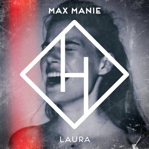 Laura von Max Manie