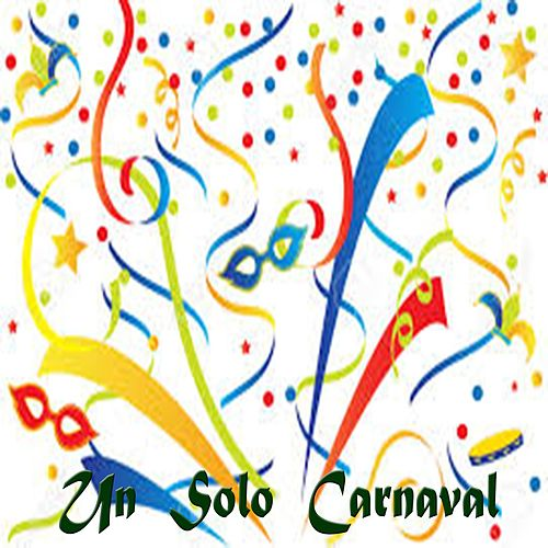 Un Solo Carnaval von Various Artists