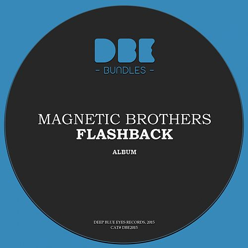 Flashback by Magnetic Brothers