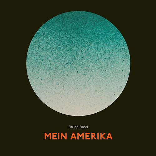 Mein Amerika de Philipp Poisel