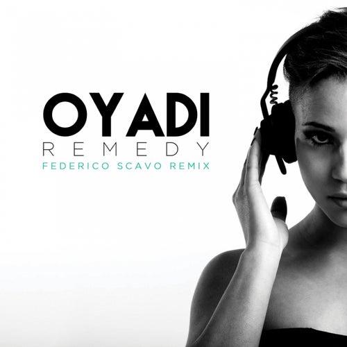 Remedy (Federico Scavo Remix) de Oyadi