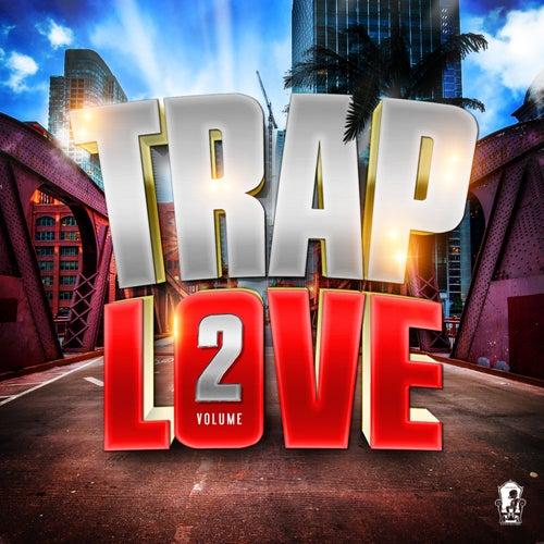 Trap Love, Vol. 2 de Various Artists