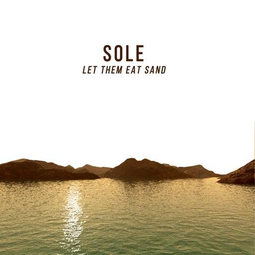Let Them Eat Sand de Sole