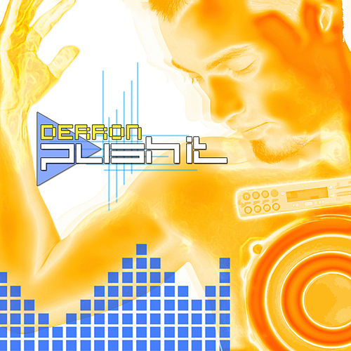Push It by Derron