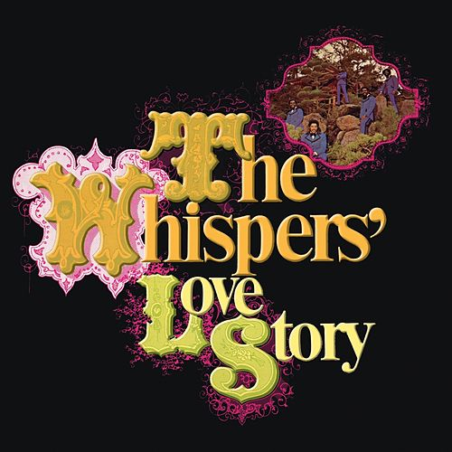 Love Story by The Whispers
