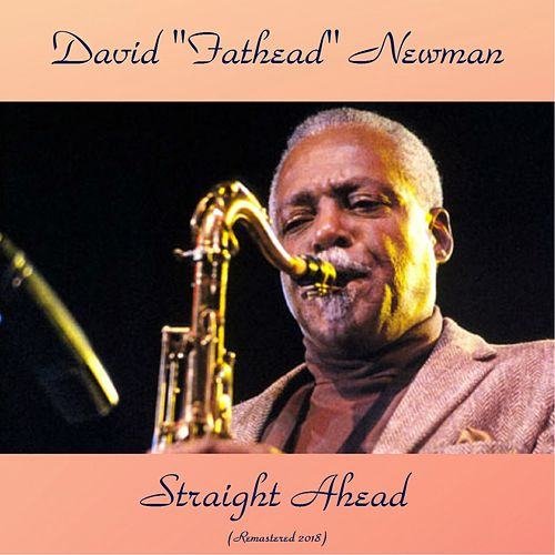 Straight Ahead (Remastered 2018) de David Newman