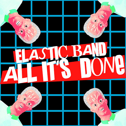 All It's Done de The Elastic Band