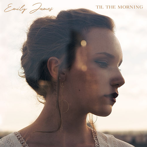 Til the Morning de Emily James