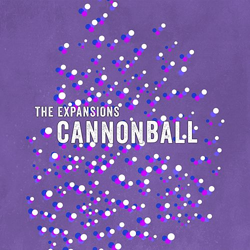 Cannonball by The Expansions