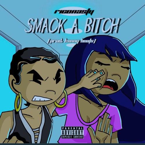 Smack a Bitch by Rico Nasty