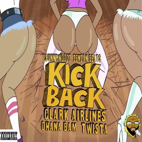 Kick Back (What I Like) de Sunny Woodz