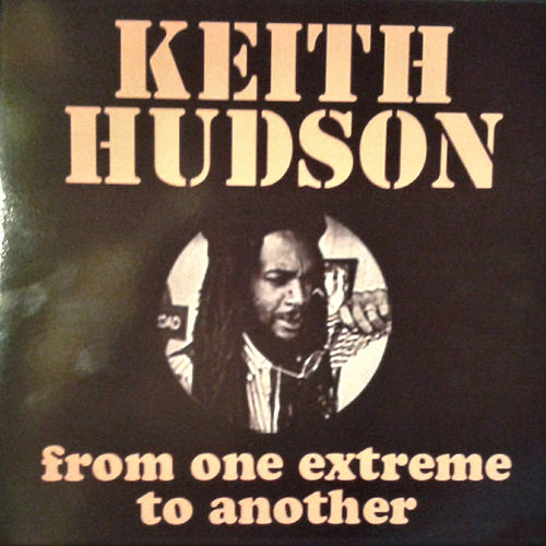 From One Extreme to Another de Keith Hudson